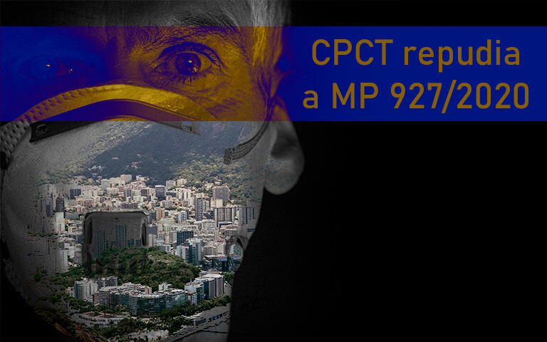 CPCT repudia a MP 927/2020